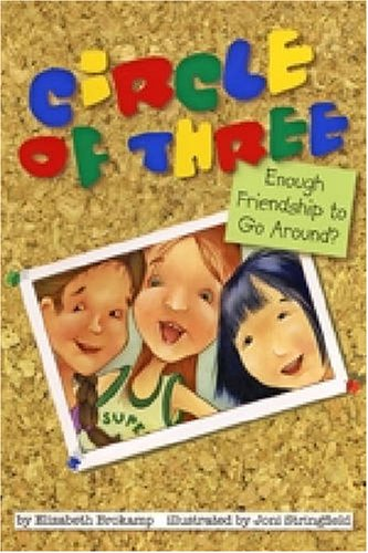 9781433803222: Circle of Three: Enough Friendship to Go Around?