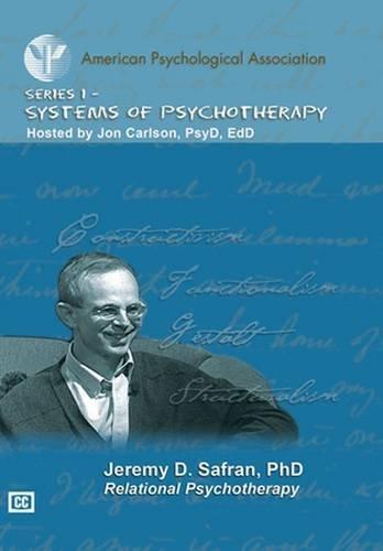 Relational Psychotherapy: Jeremy D. Safran