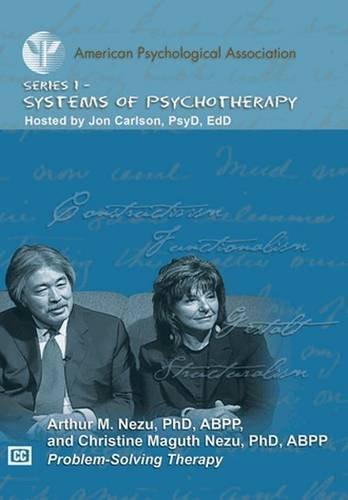 Problem-Solving Therapy: Arthur M. Nezu, Christine Maguth Nezu