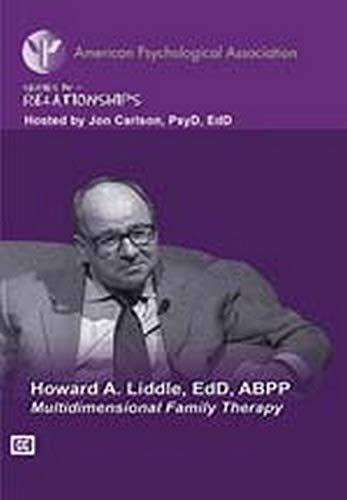 Multidimensional Family Therapy: Howard A. Liddle