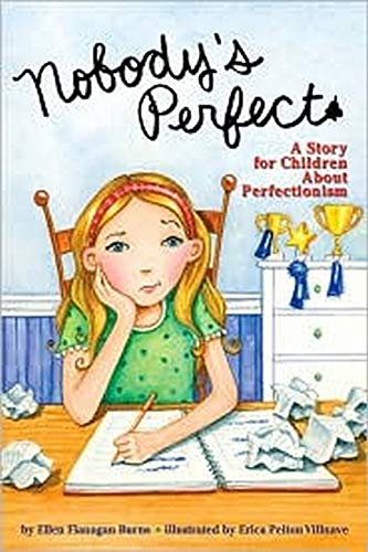 9781433803802: Nobody's Perfect: A Story for Children About Perfectionism
