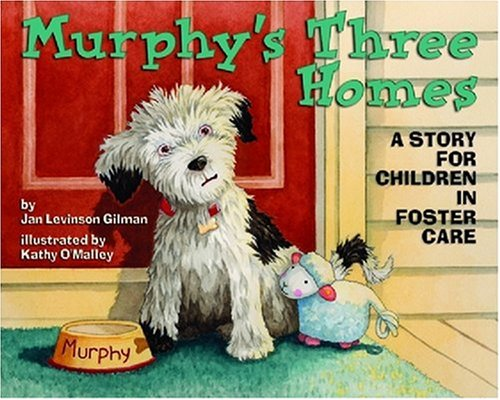 9781433803840: Murphy's Three Homes: A Story for Children in Foster Care