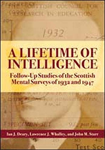 9781433804007: A Lifetime of Intelligence: Follow-up Studies of the Scottish Mental Surveys of 1932 and 1947