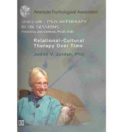 Relational-Cultural Therapy Over Time: American Psychological Association