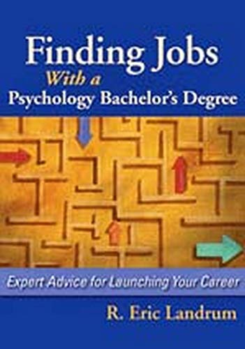 9781433804373: Finding Jobs With a Psychology Bachelor's Degree: Expert Advice for Launching Your Career
