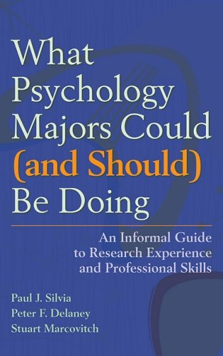 What Psychology Majors Could (And Should) Be: Paul J. Silvia,