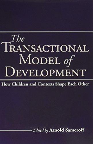 The Transactional Model of Development: How Children