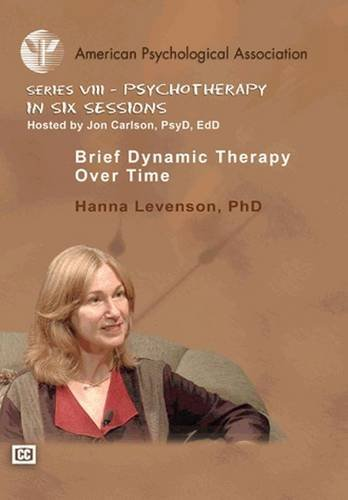 9781433804786: Brief Dynamic Therapy Over Time (Psychotherapy in Six Sessions)