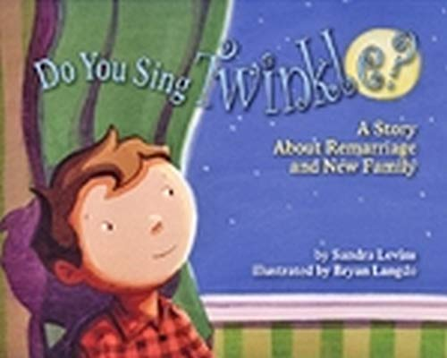 9781433805516: Do You Sing Twinkle?: A Story about Remarriage and New Family