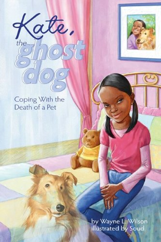9781433805554: Kate, the Ghost Dog: Coping with the Death of a Pet