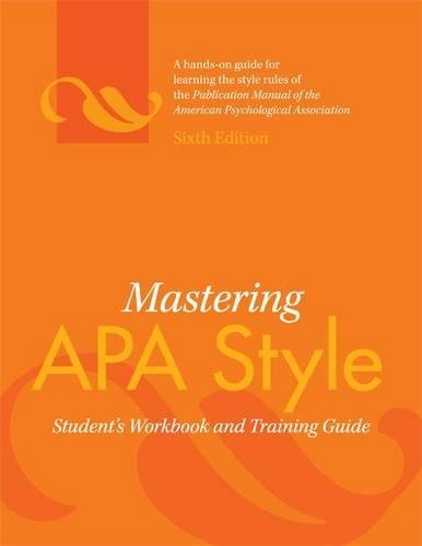 Mastering APA Style: Student's Workbook and Training: American Psychological Association