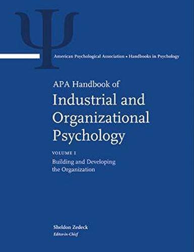 9781433807275: APA Handbook of Industrial and Organizational Psychology (Apa Handbooks in Psychology) 3 Volume Set