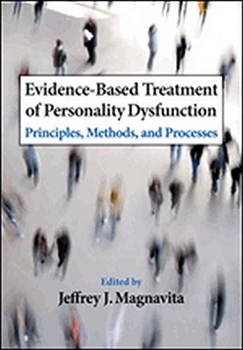 9781433807473: Evidence-Based Treatment of Personality Dysfunction: Principles, Methods, and Processes
