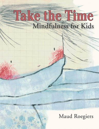 9781433807947: Take the Time: Mindfulness for Kids
