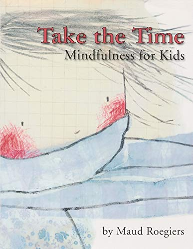 9781433807961: Take the Time: Mindfulness for Kids