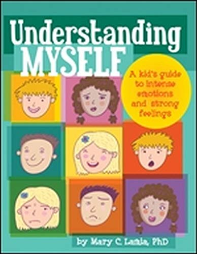 9781433808890: Understanding Myself: A Kid's Guide to Intense Emotions and Strong Feelings