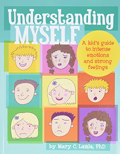 9781433808906: Understanding Myself: A Kid's Guide to Intense Emotions and Strong Feelings
