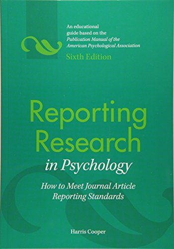 9781433809163: Reporting Research in Psychology: How to Meet Journal Article Reporting Standards