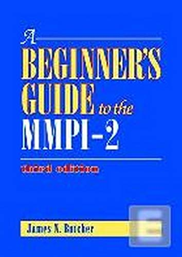 Beginner's Guide to the Mmpi-2 (Hardcover): James N. Butcher