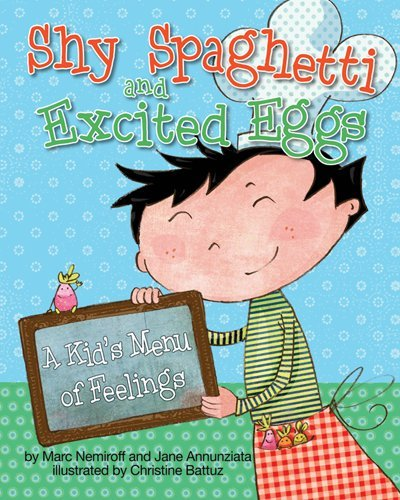 9781433809576: Shy Spaghetti and Excited Eggs: A Kid's Menu of Feelings