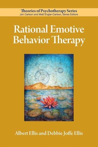 Rational Emotive Behavior Therapy (Theories of Psychotherapy): Ellis, Albert; Ellis, Debbie Joffe