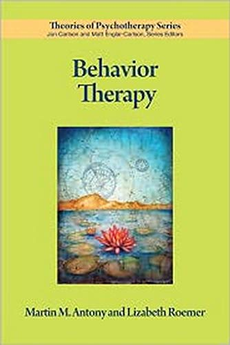 9781433809842: Behavior Therapy (Theories of Psychotherapy)