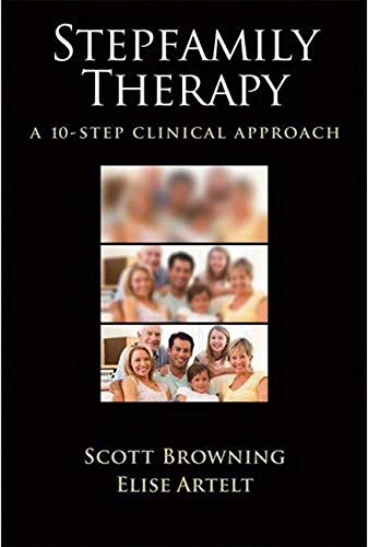 9781433810091: Stepfamily Therapy: A 10-Step Clinical Approach