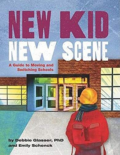 9781433810381: New Kid, New Scene: A Guide to Moving and Switching Schools