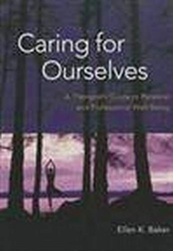 9781433811470: Caring for Ourselves: A Therapist's Guide to Personal and Professional Well-Being
