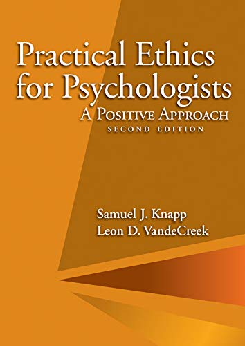 9781433811746: Practical Ethics for Psychologists: A Positive Approach