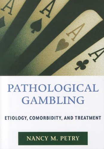 9781433811777: Pathological Gambling: Etiology, Comorbidity, and Treatment