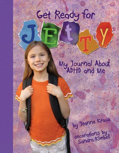 9781433811968: Get Ready for Jetty!: My Journal About ADHD and Me