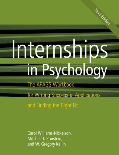 Internships in Psychology The APAGS Workbook for: Williams-Nickelson, Carol