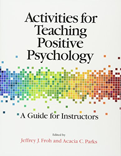 activities for teaching positive psychology a guide for instructors pdf