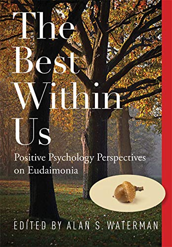 9781433812613: The Best within Us: Positive Psychology Perspectives on Eudaimonia