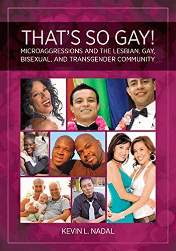 9781433812804: That's So Gay!: Microaggressions and the Lesbian, Gay, Bisexual and Transgender Community (Perspectives on Sexual Orientation and Gender Diversity)