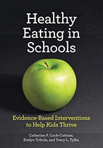 9781433813009: Healthy Eating in Schools (School Psychology)