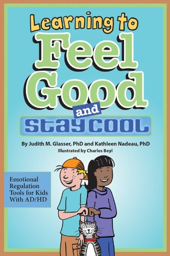 9781433813429: Learning to Feel Good and Stay Cool: Emotional Regulation Tools for Kids With AD/HD