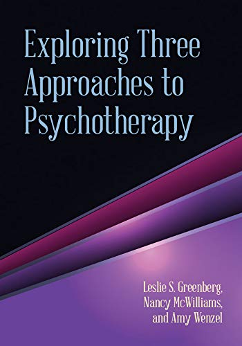 9781433815218: Exploring Three Approaches to Psychotherapy