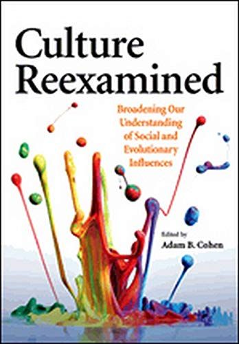 9781433815874: Culture Reexamined: Broadening Our Understanding of Social and Evolutionary Influences