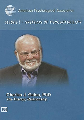 The Therapy Relationship: Charles J. Gelso