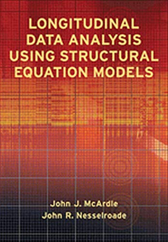 Longitudinal Data Analysis Using Structural Equation Models: McArdle, John J.