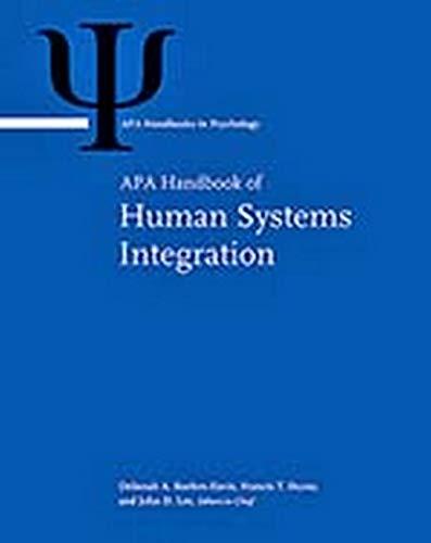 APA Handbook of Human Systems Integration (Apa: Editors-in-Chief Deborah A.