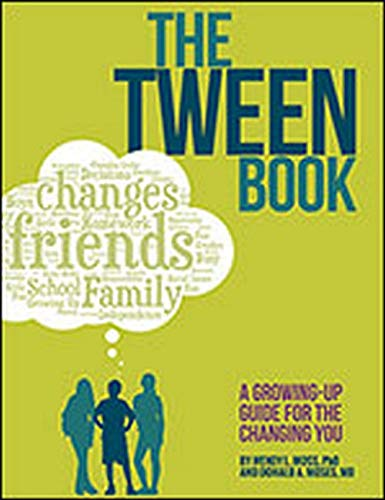 9781433819254: The Tween Book: A Growing-Up Guide for the Changing You