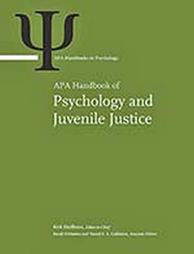 9781433819674: APA Handbook of Psychology and Juvenile Justice (Apa Handbooks in Psychology)