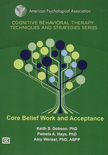 Core Belief Work and Acceptance: Keith S. Dobson