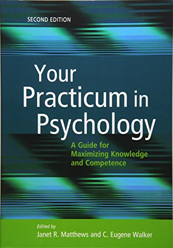 9781433820007: Your Practicum in Psychology: A Guide for Maximizing Knowledge and Competence