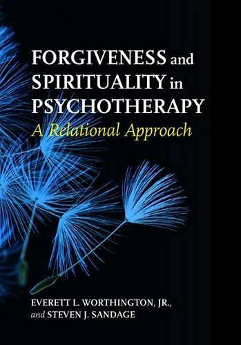 9781433820311: Forgiveness and Spirituality in Psychotherapy: A Relational Approach