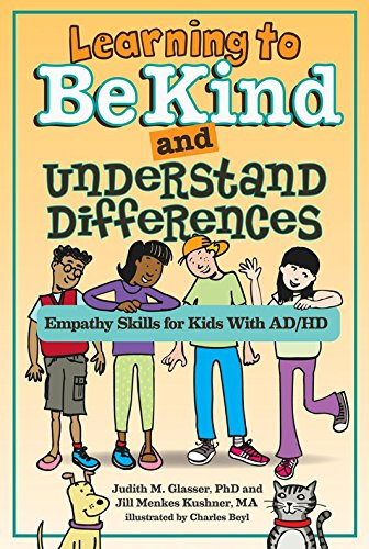 Learning to be Kind and Understand Differences: Empathy Skills for Kids with ADHD: Jill Menkes ...