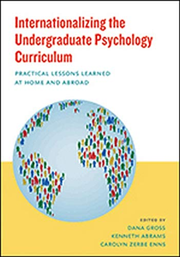 9781433821462: Internationalizing the Undergraduate Psychology Curriculum: Practical Lessons Learned at Home and Abroad